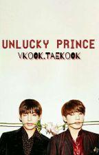 UNLUCKY PRINCE (VKOOK,MINYOON) by KWONJIMAA