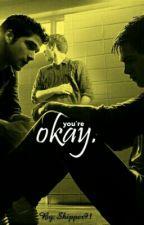 You're Okay. (Sciam) by Shipper91