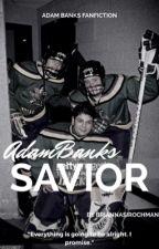 Savior // Adam Banks by bricnncsirochmcn