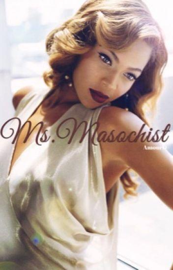 Ms. Masochist