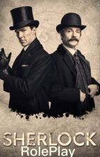Sherlock RP!! by KatQueenOfHell