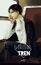 El Chico Del Tren (Levi X Reader) by akuma358