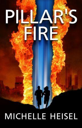 Pillar's Fire by michelleheisel