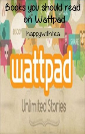 Books You Should Read on Wattpad by lara_mandell