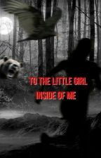 To the Little Girl Inside of Me - Surviving Sexual Abuse by rikitiki