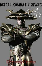 Mortal Kombat X Reader OneShots (REQUESTS CLOSED) ~DISCONTINUED~  by DreamyDrone