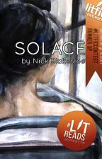 Solace (Wattys 2017) by NickBlakeslee
