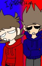 Just Ignore Him. - A TomTord Fanfiction by iiPastelDisaster