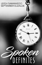 SPOKEN DEFINITES | Collaboration with September Elizalde  by LeighSamaniego