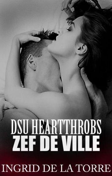DSU Heartthrobs: Zef De Ville