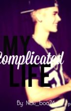 My Complicated Life(justin bieber) by JustinBieber_12
