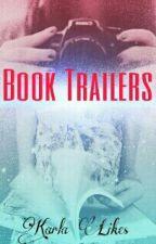 Book Trailers (Fechado, por enquanto) by karla_likes