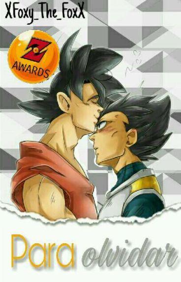 Para Olvidar(Goku X Vegeta)[PAUSADO TEMPORALMENTE]