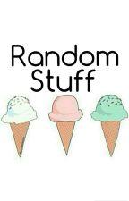 Random Stuff  by pink_fishie