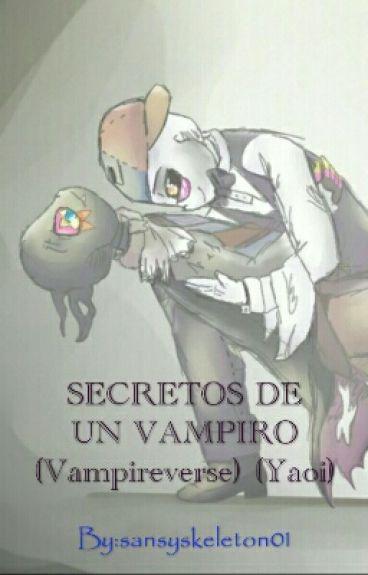 SECRETOS DE UN VAMPIRO (Vampireverse) (Yaoi)
