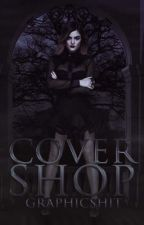 COVER SHOP [OPEN] by GraphicShit