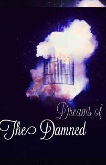 Dreams of the Damned