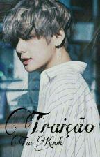 Traição {Vkook/Taekook} by Yoonnie_93