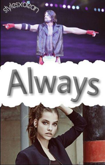 Always »AJ Styles