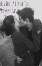 It's just a little too complicated (Sequel to The Choice) by xxxdancemomsgirlxxx