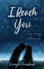 I Reach You by limeyer