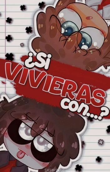 Si Vivieras con...『Chicos FNAFHS』#PremiosFNAFHS