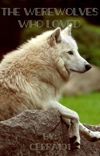 The Werewolves Who Loved (MxB)