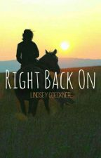 Right Back On by lindsle