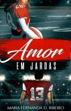 Amor em Jardas - Série Endzone - Livro 1 by MariaFernandaRibeir2