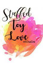 Stuffed Toy Love by HiChaGo