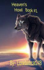 Heaven's Howl #1 {Sans x Werewolf reader} by GreyWings08
