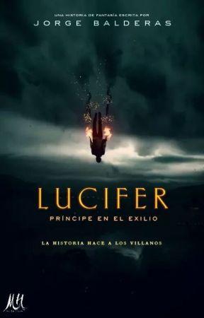 Lucifer: Príncipe en el Exilio. by JorgeBalderas
