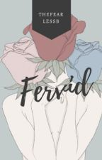 Fervid | Scoups by thefearlessb