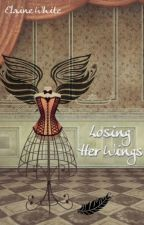 Losing Her Wings by ElaineWhite