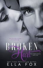 Broken Hart (The Hart Family Series) 1 by rissakuran
