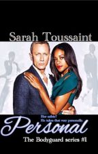 Personal (Bodyguard series #1) by Sarah_Toussaint
