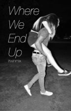Where We End Up || h.s by Irwinmix