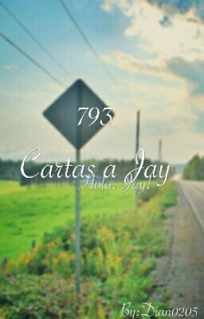 793 cartas a Jay. by Dian0205