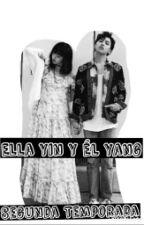 Ella Yin Y Él Yang  [GD Y ___] Segunda Temporada by ParkMeryl