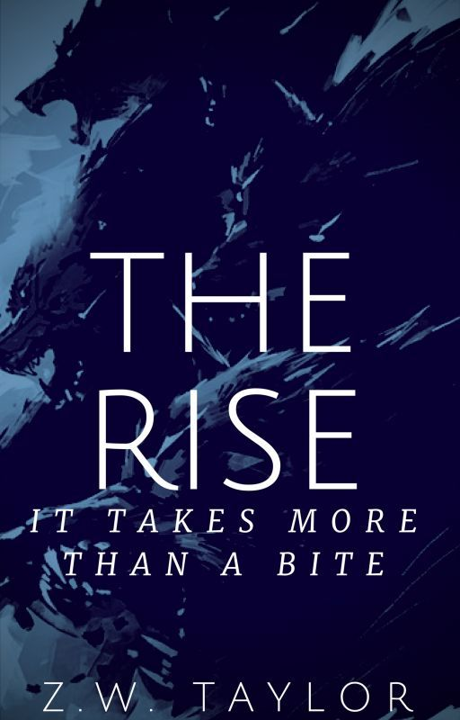 The Rise-Book II by ZeroWineThirty