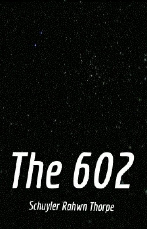 The 602 by SchuylerT
