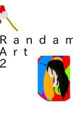 Randam Art 2 by NarratorSanYT
