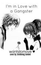 I'm In Love In Gangster by caryljanetoledanes