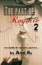 The Part of Royerre 2 [We wouldn't be the same] by amd_ra