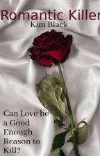 Romantic Killer by K-Black