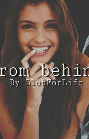 From Behind by BlobForLife