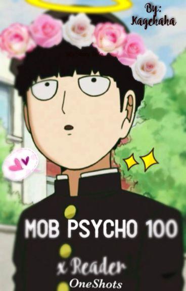Mob Psycho 100 x Reader   OneShots