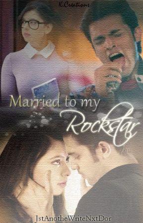 Married To My Rockstar !!! (Marriage Series - Love) by JstAnadaWritaNxtDor