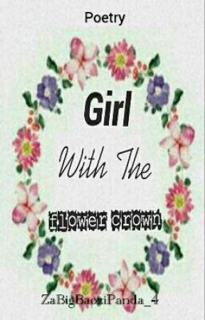 Girl Who Wears the Flower Crown by ZaBigBaoziPanda_4