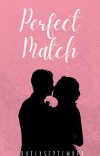 Perfect Match by LovelySeptember